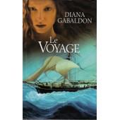 Le Voyage (Le Cercle De Pierre Vol 3) de diana gabaldon