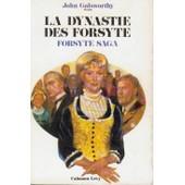 La Dynastie Des Forsyte - T.1, Forsyte Saga de john galsworthy