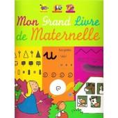 Mon Grand Livre De Maternelle de karine fayat