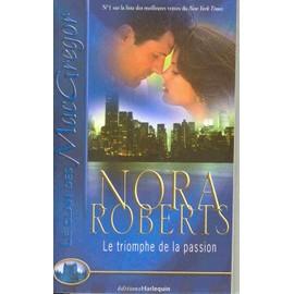 Le clan des MacGregor N° 9 - Le triomphe de la passion - Roberts, Nora