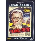 Le Sang � La T�te de Gilles Grangier