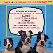 Vos Indicatifs Pr�f�r�s (Bayard, Thierry La Fronde, ...) - Canfora, Armand