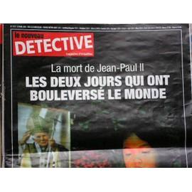 Le Nouveau D�tective N� 1177 : Mort De Jp2/ Les 2 Jours Qui Ont Boulverse Le Monde!