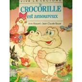 Le Crocorille Est Amoureux de Rocard