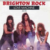 Love Machine - Brighton Rock