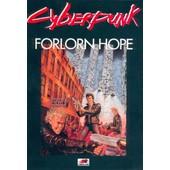Cyberpunk - Forlorn Hope