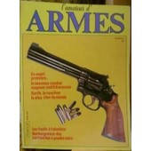 L'amateur D'armes N� 4 : Magnum/Smith Et Wesson; Le Revolver Korth.