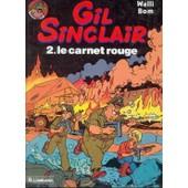 Gil Sinclair T.2 - Le Carnet Rouge de Walli