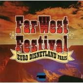 Far West - Festival Euro Disneyland Paris - Walt Disney