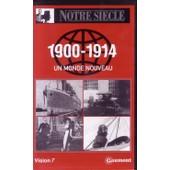 1900 - 1914 Un Monde Nouveau de Gaumont