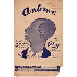 ANTOINE - Paroles de Marc HELY, Musique de A. Valsien - créé par FORTUGE à l'alhambra