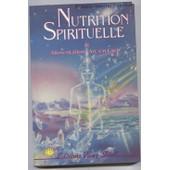 Nutrition Spirituelle Et Alimentation Arc-En-Ciel de Cousens