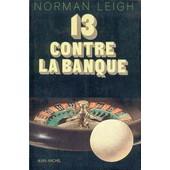 13 Contre La Banque de Leigh, Norman