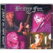 Long Way To Live - Britny Fox