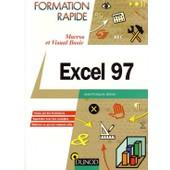 Excel 97 - Macros Et Visual Basic de Jean-Fran�ois Sehan