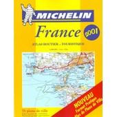 Atlas Routier Et Touristique France 2001 - 1/200 000 de Collectif