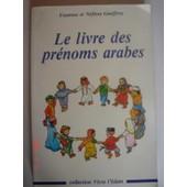 Le Livre Des Prenoms Arabes de YOUNOUS ET NEFISSA GEOFFROY