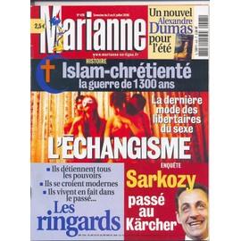 Marianne N� 428 : Islam- Chr�tient�: La Guerre De 1300 Ans/ La Derni�re Mode Des Libertaires Du Sexe: L' �changisme/ Enqu�te: Sarkozy Pass� Au Karcher