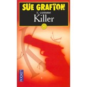 K Comme Killer de Sue Grafton