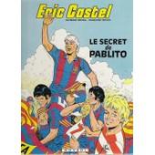 Eric Castel Numero 6 : Le Secret De Pablito de Reding, R