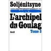 L'archipel Du Goulag - Tome 3 de alexandre soljenitsyne