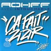Ca Fait Zizir - Rohff Feat Intouchable