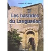 Les Bastides Du Languedoc de Lannoy, Fran�ois de
