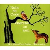 Noix De Coco Cherche Un Ami de Marie Colmont