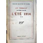 Les Thibault Tome Vi (L'�t� 1914 2�me Partie) de Roger Martin Du Gard