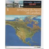 Grand Atlas Universel Tome 5 : Am�rique Du Nord Et Cara�bes de collectif, editorial sol 90