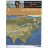 Grand Atlas Universel Tome 7 : Asie Et Oc�anie 1 de collectif, editorial sol 90