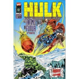 Hulk N� 31, Les Fant�mes Du Futur