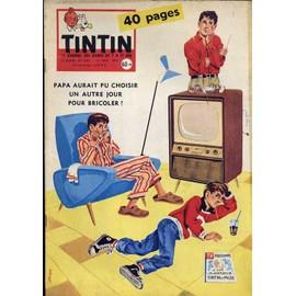 Tintin N� 543 : Papa Aurait Pu Choisir Un Autre Jour Pour Bricoler !
