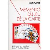 M�mento Du Jeu De La Carte de Jacques Delorme