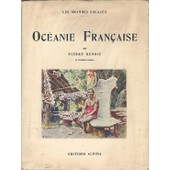 Oc�anie Fran�aise. de pierre benoit