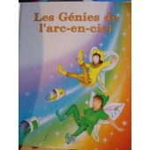 Les G�nies De L'arc-En-Ciel de Castoldi Maggiorina
