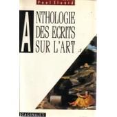 Anthologie Des �crits Sur L'art de Paul Eluard