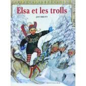 Elsa Et Les Trolls de Jan Brett