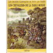 Les Chevaliers De La Table Ronde de Dominique Kugler