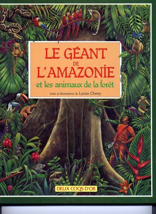Le Géant de l'Amazonie et les animaux de la forêt