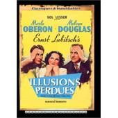 Illusions Perdues - �dition Remasteris�e de Ernst Lubitsch