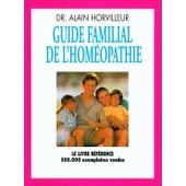 Guide Familial De L'homeopathie de horvilleur, dr.alain