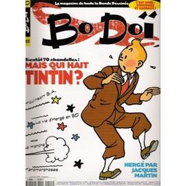 Bodoi Toute La Bande Dessinee N� 15 : Mais Qui Hait Tintin?