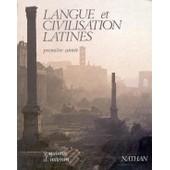 Langue Et Civilisation Latines - 1 Ann�e de Yvan Quintin