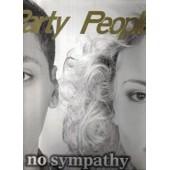 No Sympathy - Party People