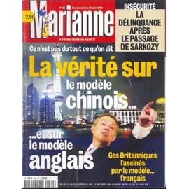 Marianne N� 431 : La V�rit� Sur Le Mod�le Chinois...Et Sur Le Mod�le Anglais/ Ins�curit�: La D�linquance Apr�s Le Passage De Sarkozy