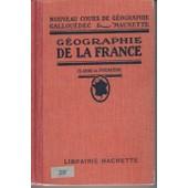 G�ographie De La France - Classede Premi�re de Gallou�dec, L.