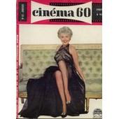 Cin�ma 60 N� 42 : Introduction � La Nouvelle Vague, Il Y A Trente Ans, Documents, Petite Plan�te De Cin�ma, Les Films Et Les Hommes Et Le Guide Du Spectateur