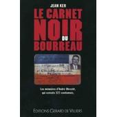 Le Carnet Noir Du Bourreau - M�moires de Ker-J