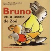 Bruno En A Assez De Zo� de anne-marie chapouton